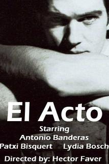 El acto  - El acto