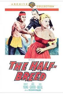 The Half-Breed  - The Half-Breed
