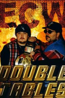 ECW Double Tables