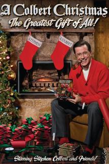 Colbert Christmas, A: The Greatest Gift of All!  - Colbert Christmas, A: The Greatest Gift of All!