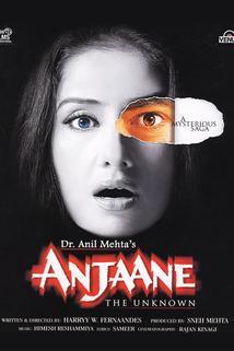Anjaane: The Unkown