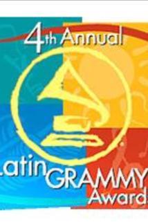 The 4th Annual Latin Grammy Awards