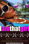 I Am That Girl (2008)