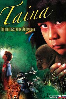Taina - Dobrodružství na Amazonce