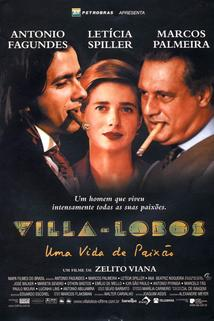Villa-Lobos - Uma Vida de Paixão