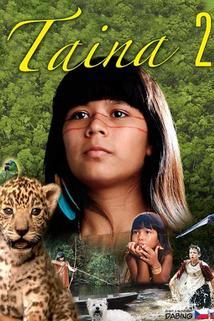 Taina 2 – nové amazonské dobrodružství