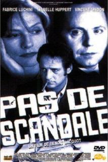 Pas de scandale  - Pas de scandale