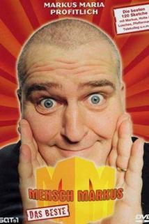 """""""MM - Mensch Markus"""""""