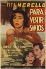 Para vestir santos (1955)