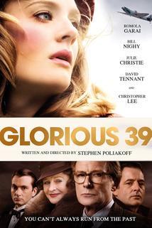 Zlomový rok 39  - Glorious 39