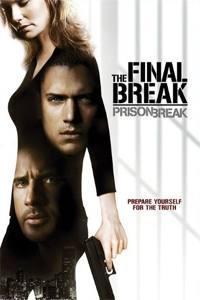 Prison Break: The Final Break  - Prison Break: The Final Break