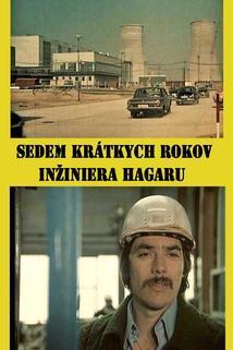Sedem krátkych rokov inžiniera Hagaru