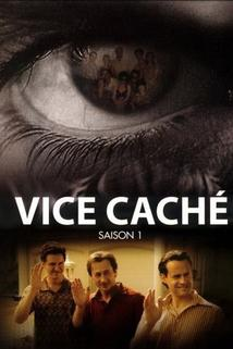 """Vice Caché"""