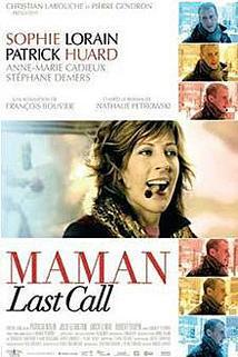 Poslední šance  - Maman Last Call