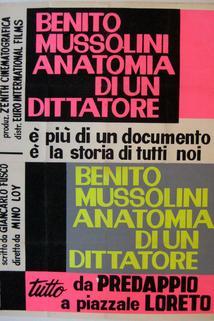 Benito Mussolini: anatomia di un dittatore