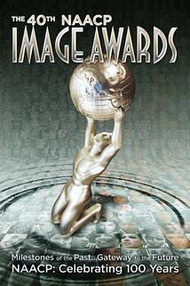 The 40th NAACP Image Awards  - The 40th NAACP Image Awards