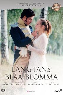 """""""Längtans blåa blomma"""""""