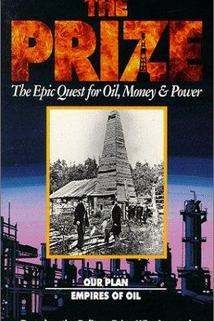"""The Prize: The Epic Quest for Oil, Money & Power"""