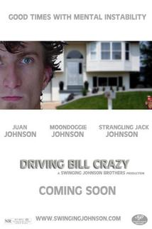 Driving Bill Crazy