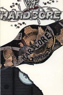 WWE: Hardcore