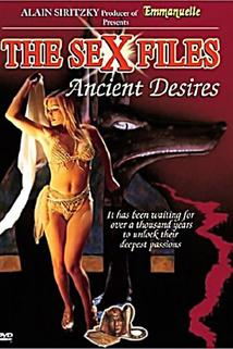 Sex Files: Ancient Desires