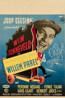 Het wonderlijke Leven van Willem Parel