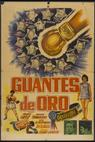 Guantes de oro (1961)