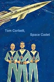 """Tom Corbett, Space Cadet"""