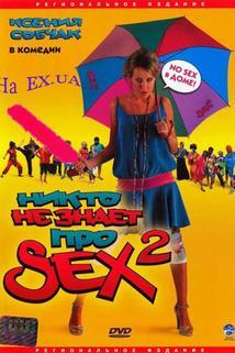 Nikto ne znaet pro sex 2: No sex