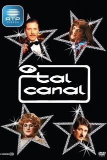 """O Tal Canal"""