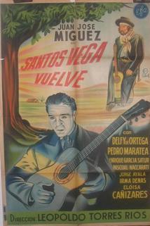 Santos Vega vuelve