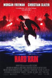 Povodeň  - Hard Rain