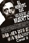 """El hombre que volvió de la muerte"" (1969)"