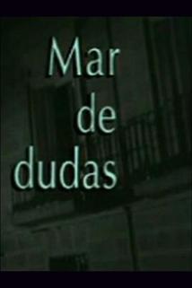 """""""Mar de dudas"""""""