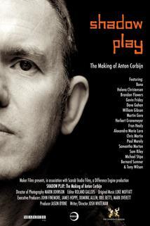 Shadow Play: The Making of Anton Corbijn  - Shadow Play: The Making of Anton Corbijn