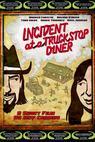 Incident at a Truckstop Diner
