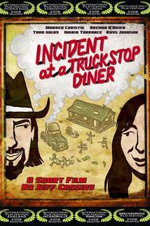 Incident at a Truckstop Diner  - Incident at a Truckstop Diner