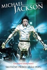 Michael Jackson: Skutečný příběh krále popu