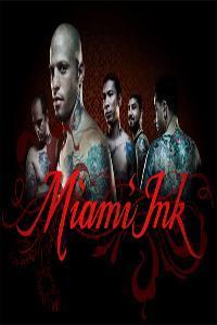"""Miami Ink""  - ""Miami Ink"""