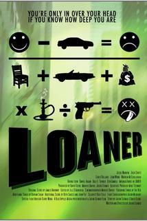 Loaner  - Loaner