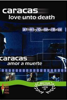 Caracas amor a muerte