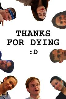 Thanks for Dying  - Thanks for Dying