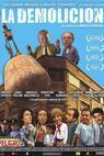 La demolición (2005)