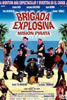 Brigada explosiva: Misión pirata