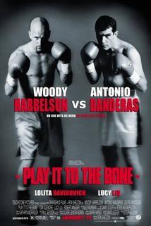 Boxeři  - Play It to the Bone