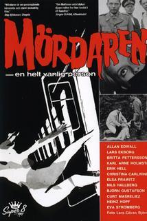 Mördaren - En helt vanlig person