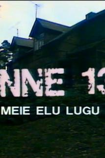 """Õnne 13"""