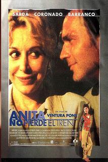 Anita neztrácí čas  - Anita no perd el tren