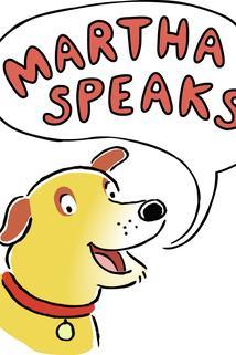 """""""Martha Speaks"""""""