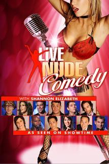 """Live Nude Comedy"""